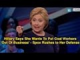 Hillary Says She Wants To Put Coal Workers 'Out Of Business'