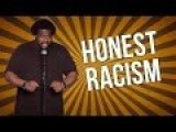 Honest Racism Stand Up Comedy