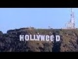 Hollywood Sign Prank - Hollywood Sign Changed In Hollyweed -