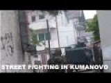 Heavy Firefight Between Macedonian Special Police And Armed Militants In Kumanovo