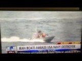 Iranian Patrol Boats Harass US Navy Destroyer