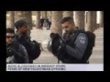 Israel Palestine Violence Outbreak Sparks Fears