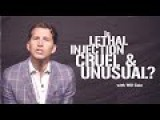 Is Lethal Injection Cruel And Unusual Punishment? | Will Cain Explains