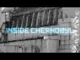Inside Chernobyl 2012