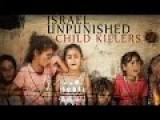 Israel Unpunished - Child Killers