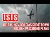 ISIS By Releasing Video Says Shoot Down Russian Passenger Plane