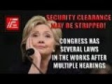 I Hope Congress Is Getting Ready To Pull Security Clearance From Hillary Clinton