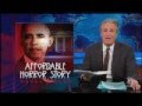 Jon Stewart RIPS Obama, Fox News 'Motherf*ckers' For Lying About Obamacare