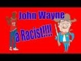John Wayne Day Cancelled Because Of Racist Remarks!