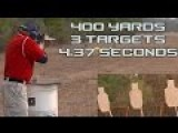 Jerry + Rifle + 3 Targets @ 400 Yards In 4.4 Seconds :-