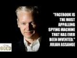 Julian ASSANGE : FACEBOOK Is A Spy Machine !