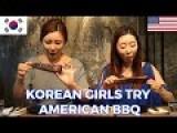 Korean Girls Try American BBQ | 미국 바베큐 처음 먹어 본 한국 여자들의 반응