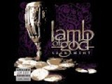 Lamb Of God - Blacken The Cursed Sun