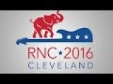 LIVE STREAM Republican National Convention Cleveland Coverage 2016 And Outside Footage - Day 1
