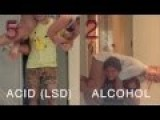 LSD Vs Alcohol - Tested And Video Taped