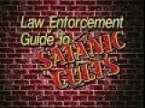 Law Enforcement Guide To Satanic Cults 1994 *Only In America*