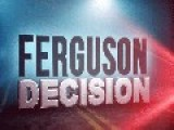 LIVE FEED - FERGUSON DECISION TONIGHT 8PM CT - LIVE FEED