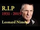 Leonard Nimoy - R.I.P ● Star Trek Star ● 1931 - 2015