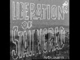 Liberation Of Stalingrad - 1943 PART 1