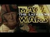 MAGA WARS: The Last Hope Donald Trump Star Wars Parody