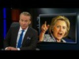 Maher: Clinton Should Become The Supervillain Conservatives Say She Is — 'The Notorious H.R.C'