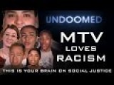 MTV LOVES RACISM This Is A Response To Their Video Titled 2017 New Years Resolutions For White Guys