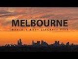 Melbourne Voted - Worlds Most Liveable City Six Years In A Row
