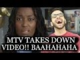MTV Deletes Their Racist Fuck White Guys Video After Backlash