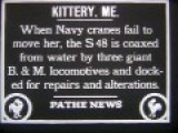 Moving Submarine 48, Kittery, ME - Archival Film