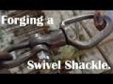 Making A Forge-welded Swivel-shackle