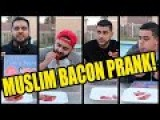 Muslim Bacon Prank