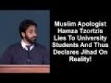 Muslim Apologist Hamza Tzortzis Lies To University Students And Thus Declares Jihad On Reality!