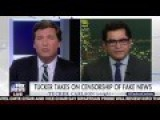 NEW: Tucker Carlson Vs. Liberal Trying To Censor Certain News Outlets Because Of Fake News 1 13 17