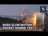 NASA Slow Motion Rocket Engine Test