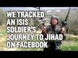 One ISIS Recruit's Journey, As Told Through His Facebook Page