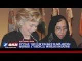 Obama Hires Huma Abedin To Be Top Aide For Hillary Clinton Despite Her Ties To Radical Muslim Groups