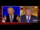 O'Reilly To Trump: 'You Can't Insult A Whole Religion,' You're Hurting Fight Against ISIS