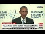 Obama Responds To Trump On Nukes: He Has No Idea What He's Talking About