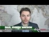 Paul Joseph Watson: Islam In Europe And The Far Right Backlash