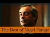 PEOPLE OF EUROPE I GIVE YOU NIGEL FARAGH,FUCKIN BRILLIANT