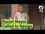 Pro-Trump Mayor Called To Resign Over Racist Posts. LiveLeak Poll