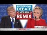 Presidential Debate 2016 REMIX - WTFBRAHH Trump Vs Hillary