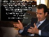 President Al-Assad: Syria Won't Be A Puppet State For The West A Bit Long But It's Worth It