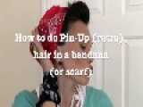 Pin Up Hair Do Like Rosie The Riveter In A Bandanna