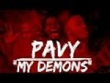 Pavy - My Demons Official Music Video