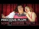 Precious Plum: Some Vampire Teeth