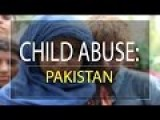 Pakistan's Child Abuse Problem