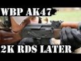 Polish AK47 AKM WBP 2000rds Later