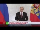 Putin: Crimea Similar To Kosovo, West Is Rewriting Its Own Rule Book FULL SPEECH