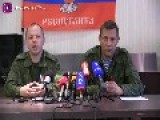 Press Conference By By Alexander V. Zakharchenko, Chairman Of The Council Of Ministers Of The Donetsk National Republic